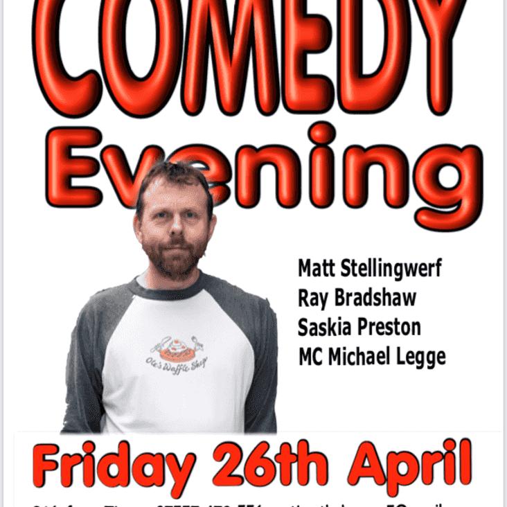 Comedy Night 26th April 8pm