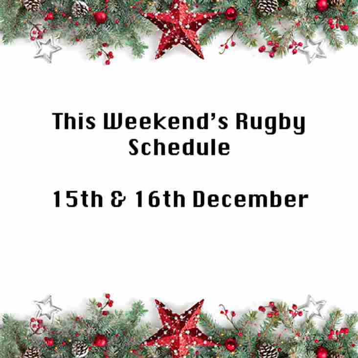This Weekend's Rugby - 15th & 16th December