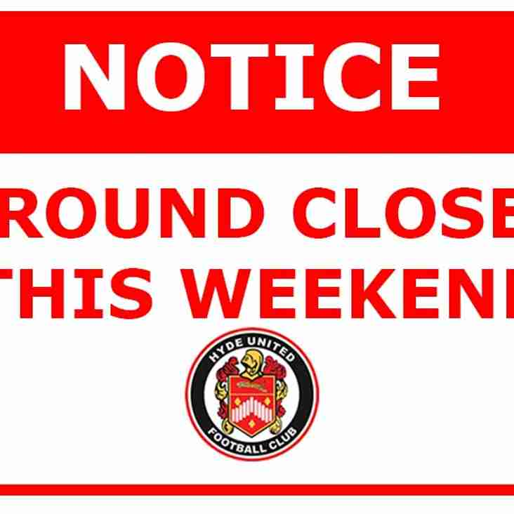 Ground Closure This Weekend
