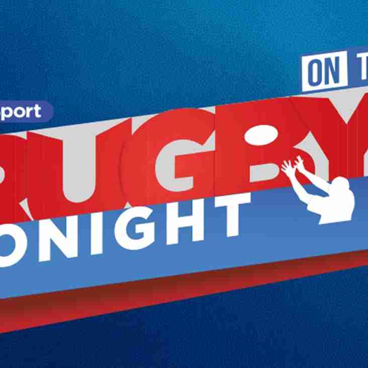 Rugby Tonight on Tour comes to Clifton RFC