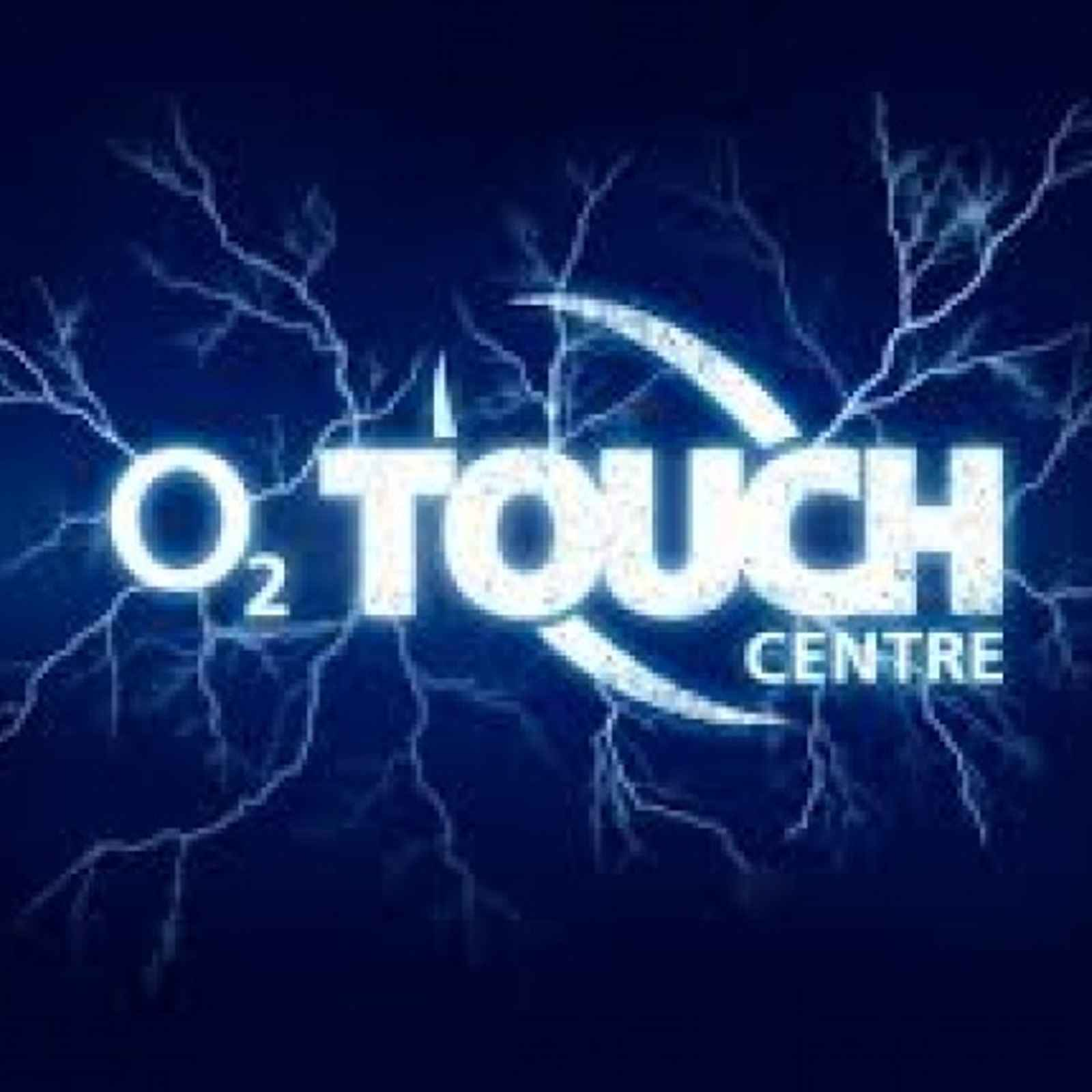 O2 Touch - different place Monday 23 May