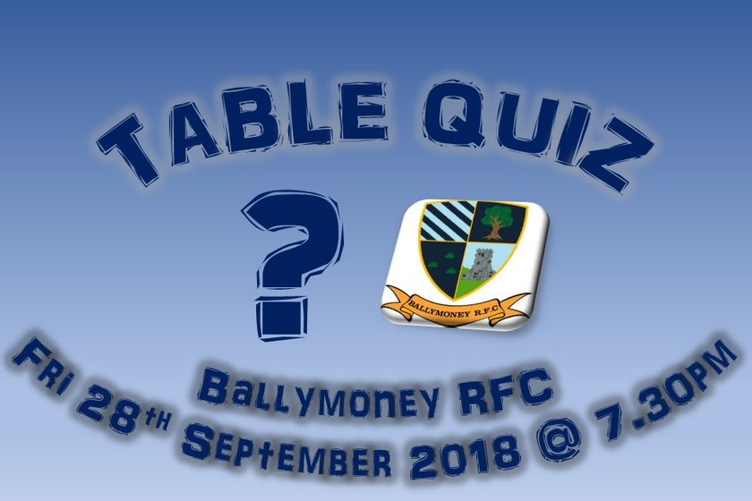 Ballymoney RFC Table Quiz - Fri 28th September