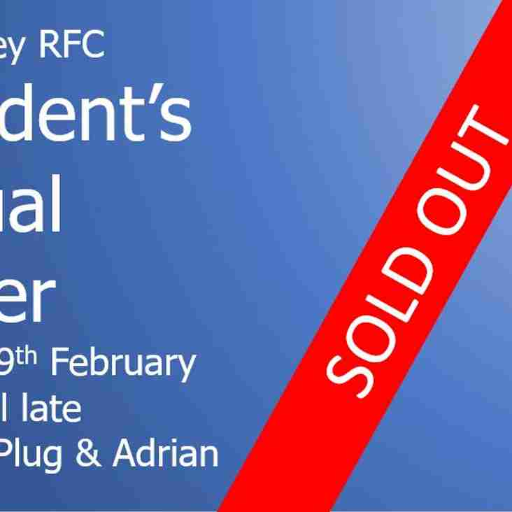 President's Annual Dinner - Now Sold Out