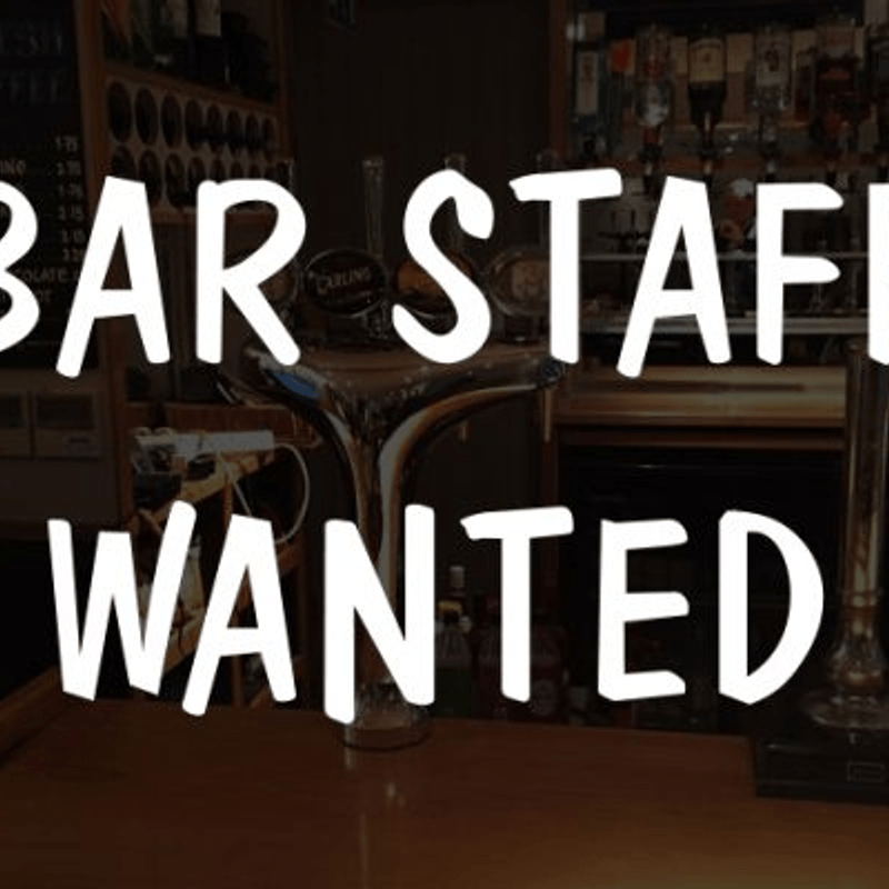Bar Staff Wanted....