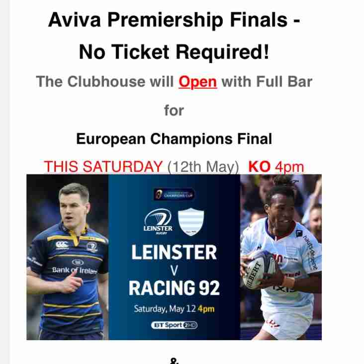 Clubhouse is OPEN for European Cup Final TODAY from 4pm