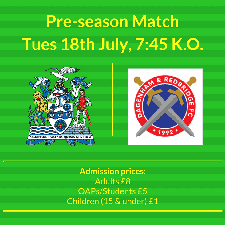 Tuesday 18th July | Thurrock vs Dagenham & Redbridge | 19:45 Kick Off
