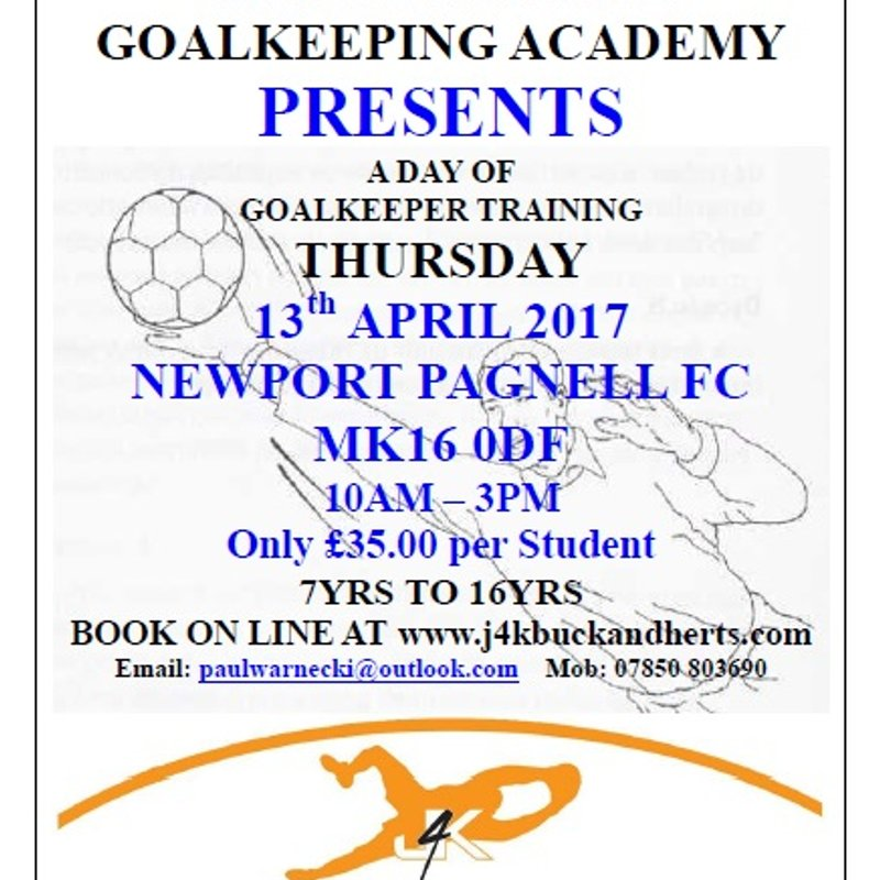 JUST4KEEPERS INTERNATIONAL GOALKEEPING ACADEMY PRESENTS A DAY OF GOALKEEPER TRAINING