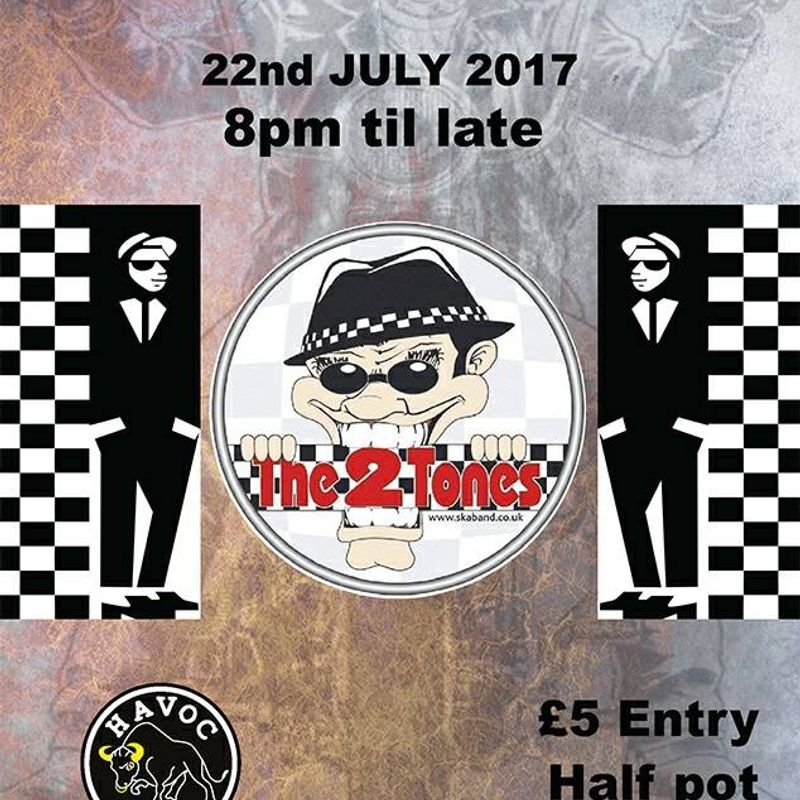 The 2 Tones come back to Newport Pagnell Town FC Club House...22nd July !