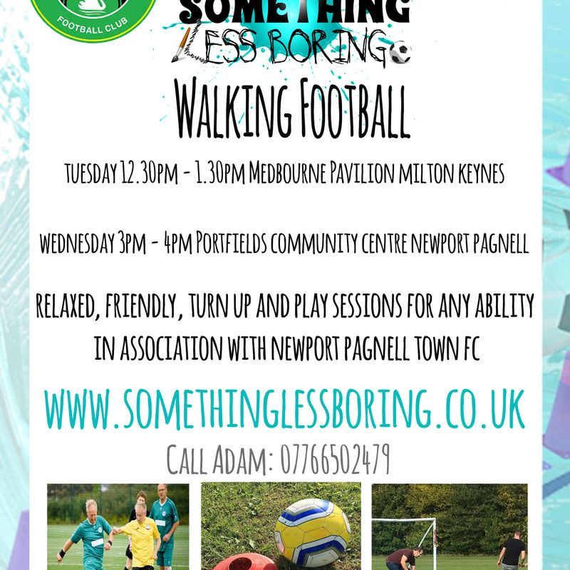 Something less boring - Walking Football. Who's up for it?