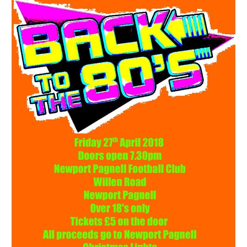 80s night in aid of the Newport Pagnell Christmas Lights - 27th April - 7:30pm