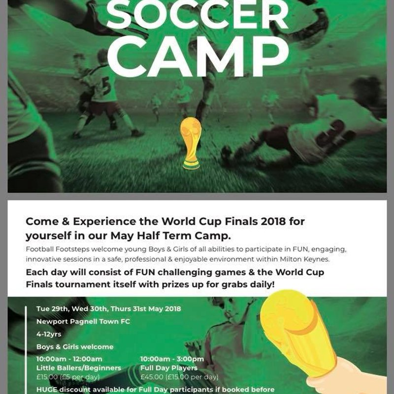 The  WORLD CUP is coming to Newport Pagnell Town FC at our May Half Term camp...Tues 29th, Wed 30th & Thurs 31st May