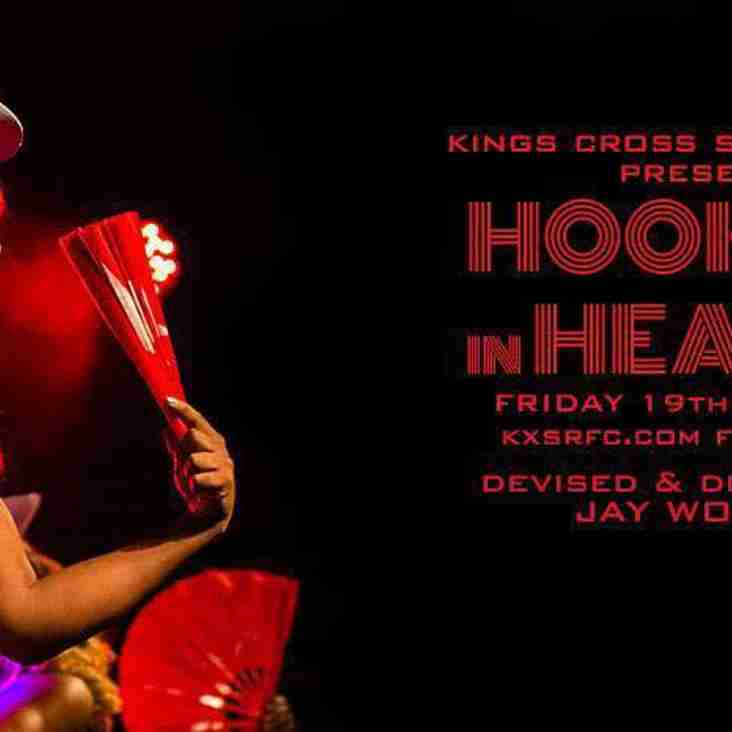 Kings Cross Steelers RFC presents Hookers in Heaven