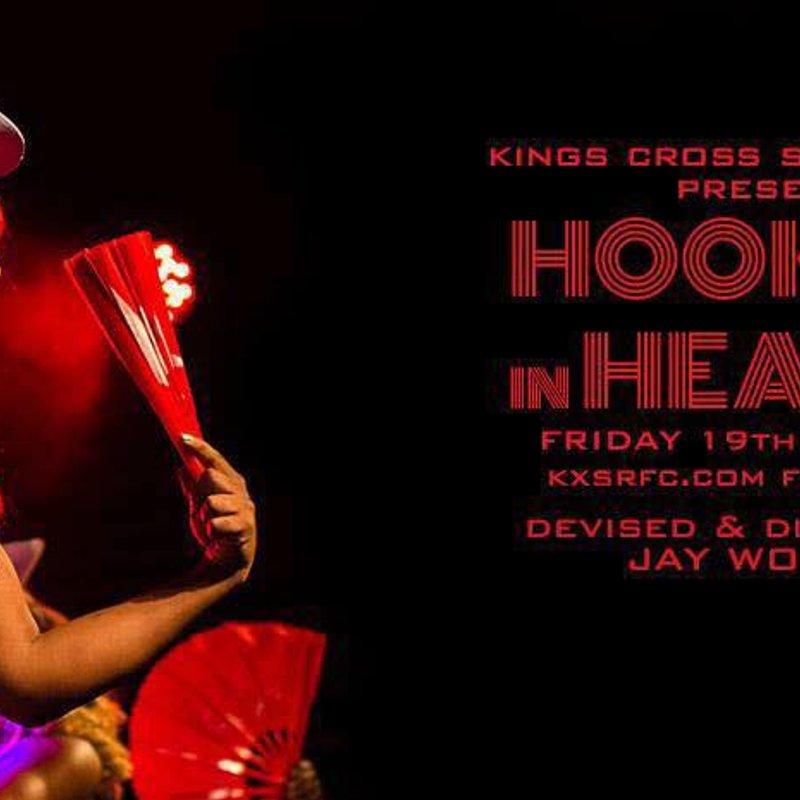 Kings Cross Steelers RFC presents Hookers in Heaven