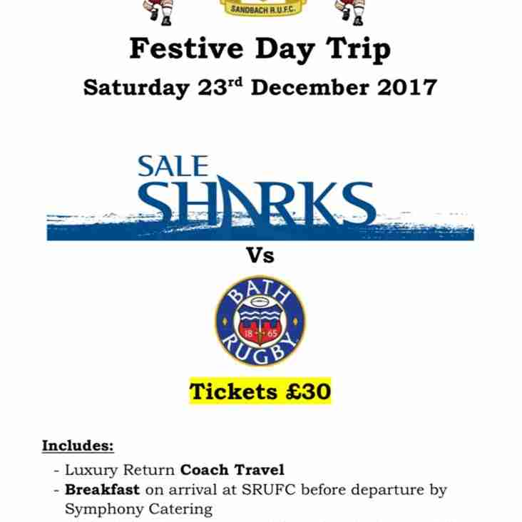 Festive Jaunt Out to watch Sale Sharks on 23rd