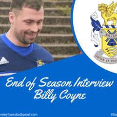 End of Season Interview- Billy Coyne