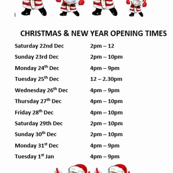 Christmas and New Year Opening Times  at the Club