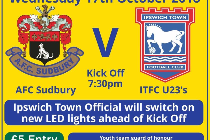 AFC Sudbury V ITFC U23's - LED Floodlight Match - TONIGHT