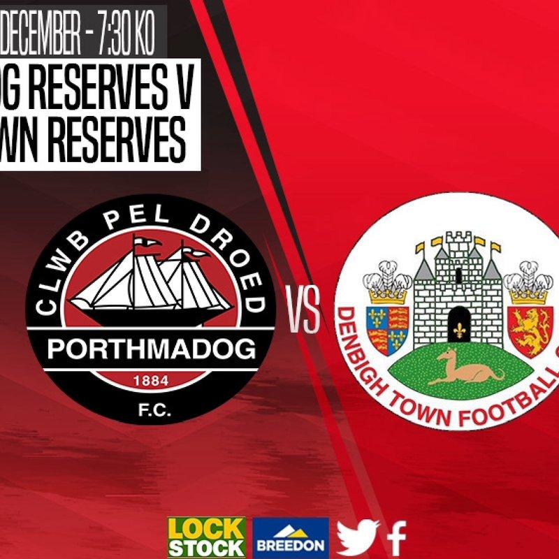Match Preview : Porthmadog Reserves v Denbigh Town Reserves