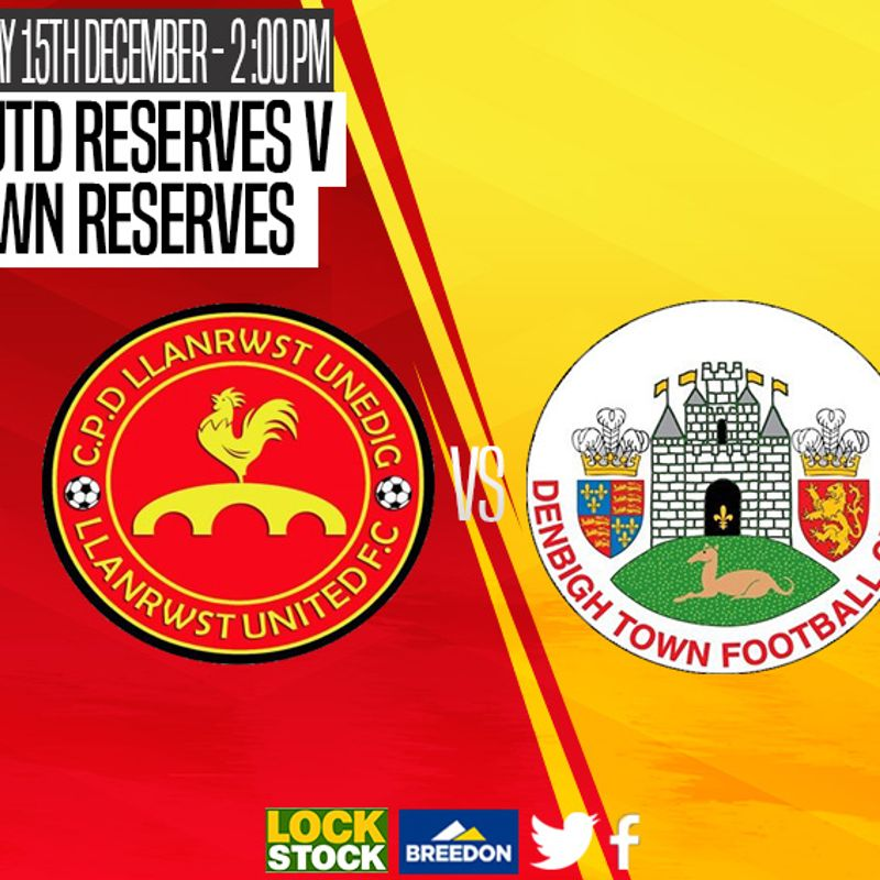 Match Preview : Llanrwst United Reserves v Denbigh Town Reserves
