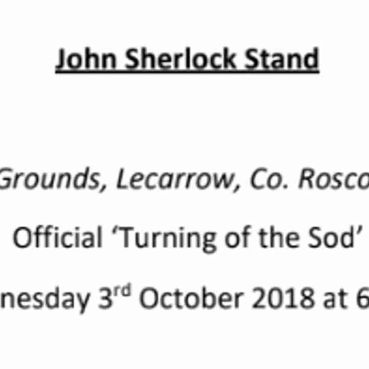 """Turning of the Sod"" for the John Sherlock Stand"