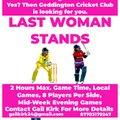 Geddington CC Entering Last Woman Stands.