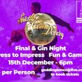 Strictly Come Dancing Final & Gin Night - Saturday 15th December 2018.