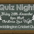 Geddington Cricket Club Christmas Quiz Night - Friday 28th December 2018