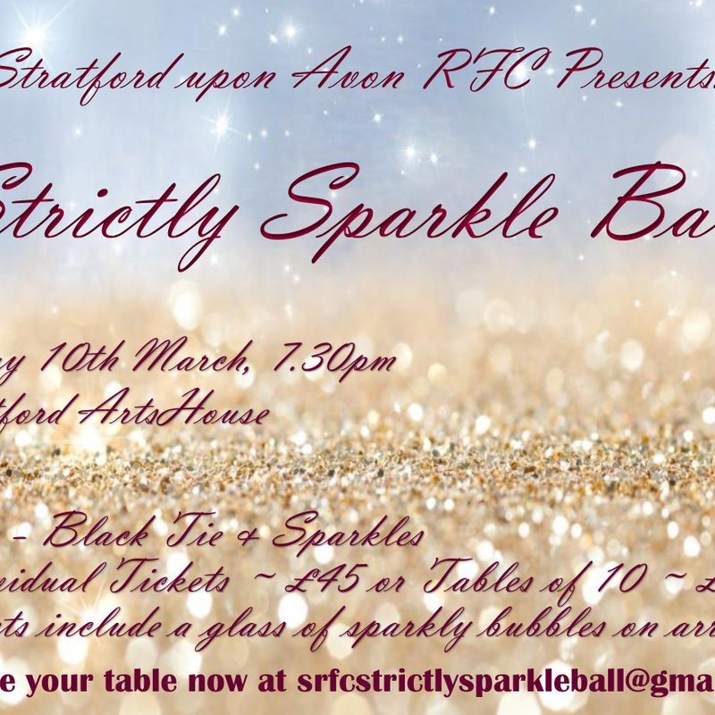 Stratford RFC - Strictly Sparkle Ball - Friday 10th March, 2017 -  Tickets on Sale Now !
