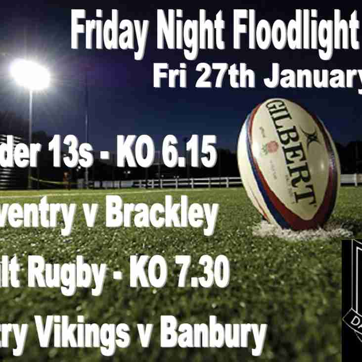 Friday Floodlight Rugby - Friday 27th January