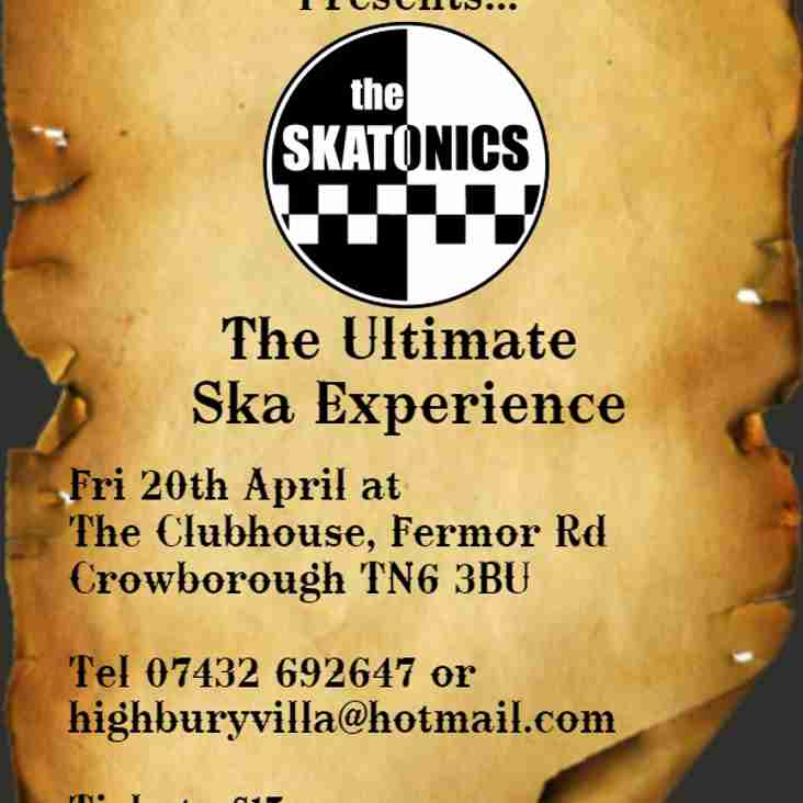 THE SKATONICS - LAST CHANCE TO BUY TICKETS - WEDNESDAY 11TH APRIL.