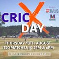 CricX Day - Thursday 10th August @ RPCC