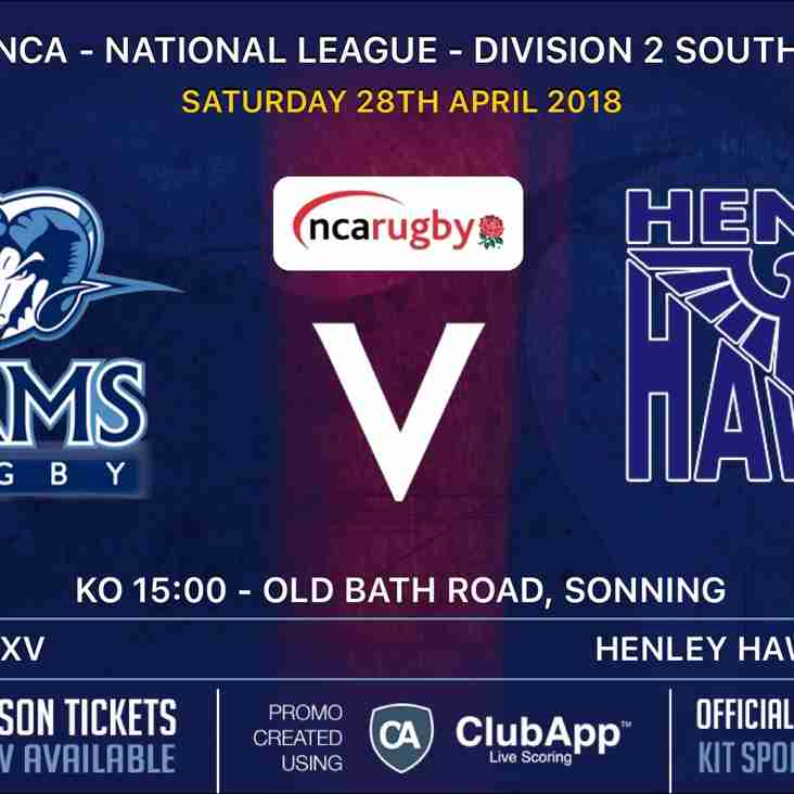 Rams 1st XV v Henley Hawks  Sat 28th April  - Kick Off 3pm