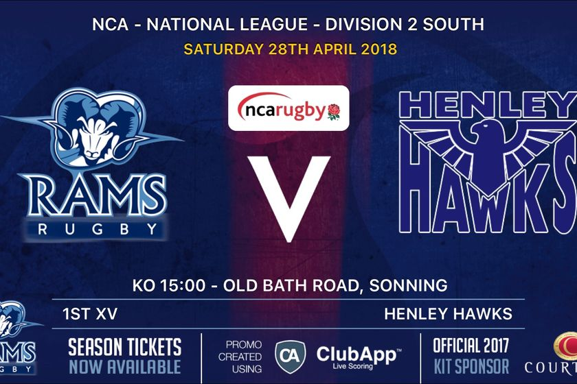 Rams 1st XV v Henley Hawks  Sat 28th April  - Kick Off 3pm