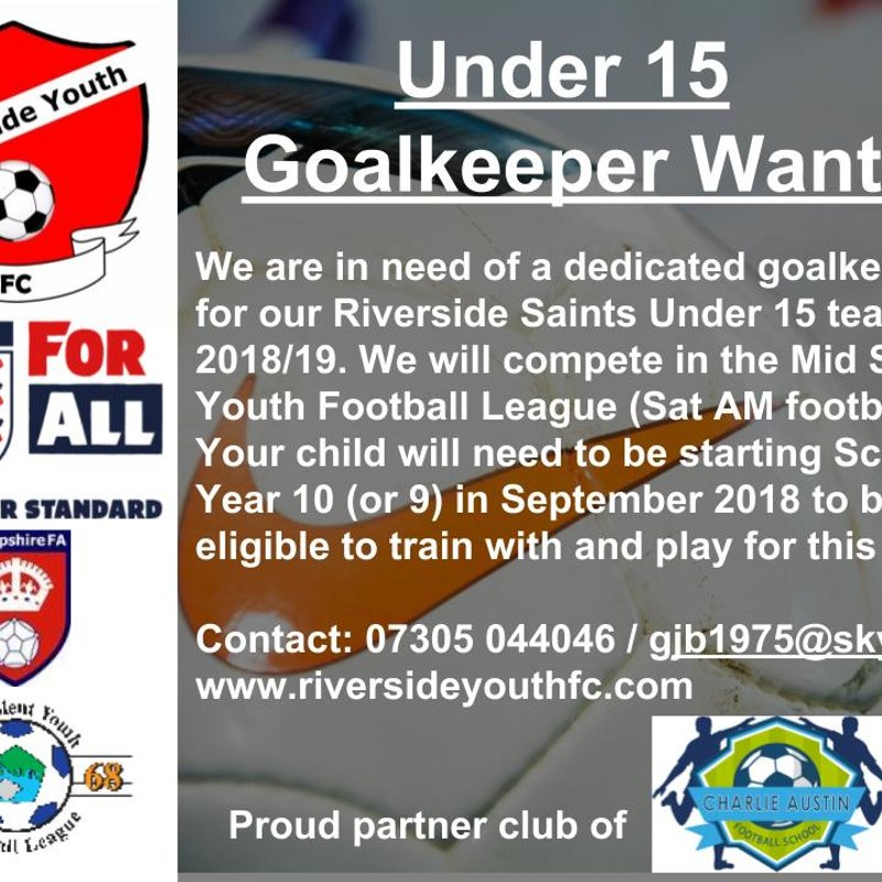 Goalkeeper Required for our Under 15 team.