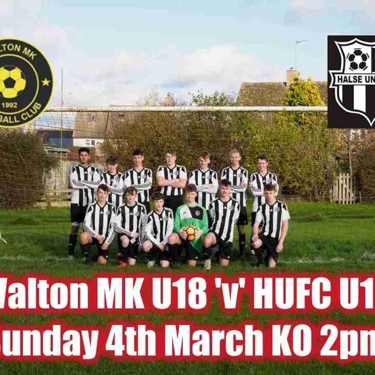 Our 18's face unbeaten MK Walton