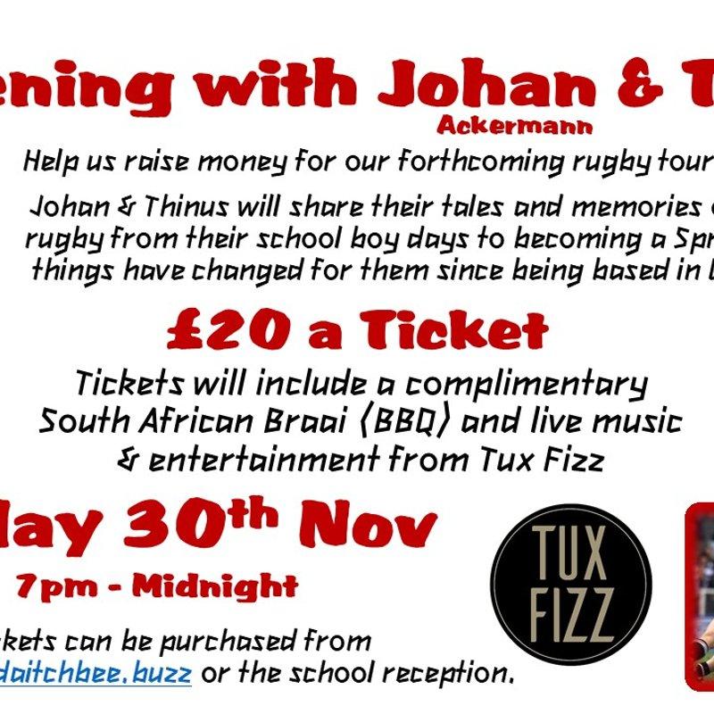 An evening with Johan & Thinus - 30th November