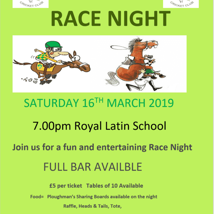 Cricket Club RACE NIGHT 16 Mar 2019 7pm at Royal Latin School