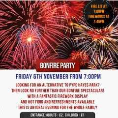 Bonfire & Fireworks 7.30pm Friday 6 November