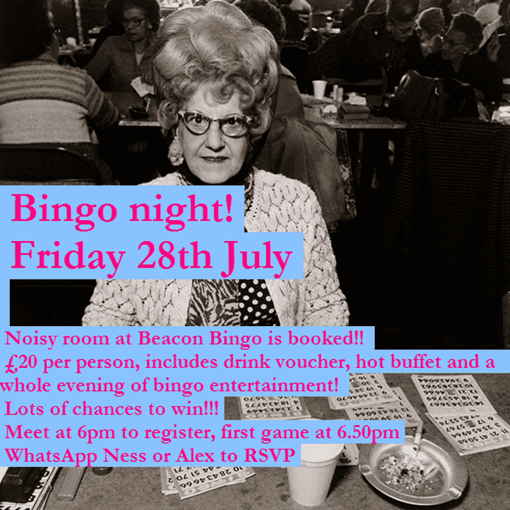 B*I*N*G*O* NIGHT - Friday 28th July!