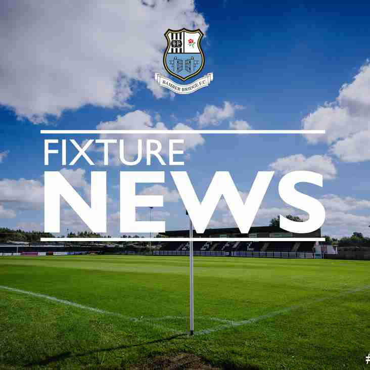 Fixture News: New Dates for Tadcaster (H) and Scarborough (A)