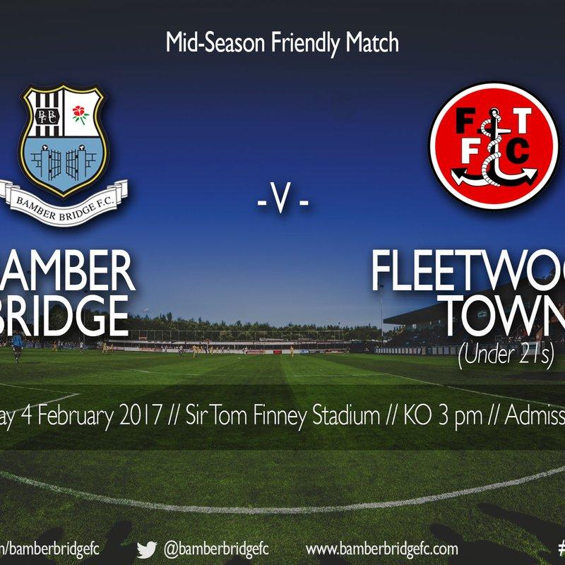Fixture News: Mid Season Friendly v Fleetwood Town Under 21s (04/02/17)