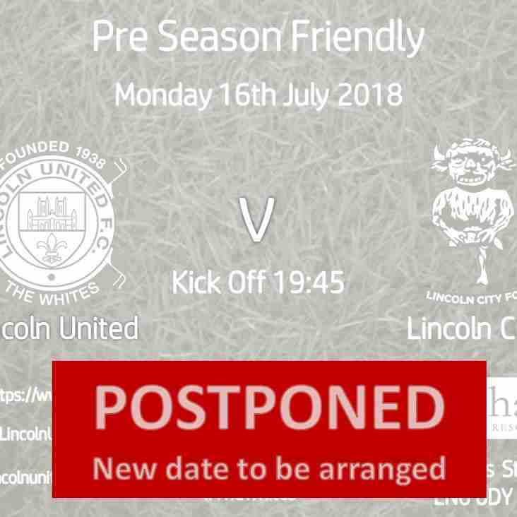 Lincoln City Friendly Postponed