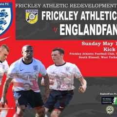 Frickley Athletic Fans XI v Englandfans XI Sunday May 1st 2pm