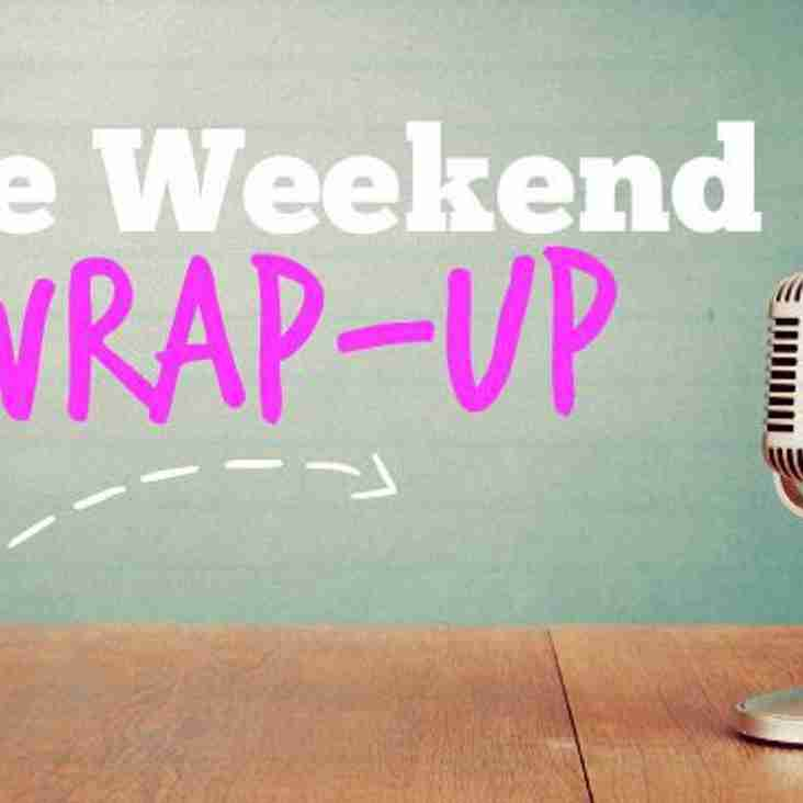 Weekend Wrap - Week 19