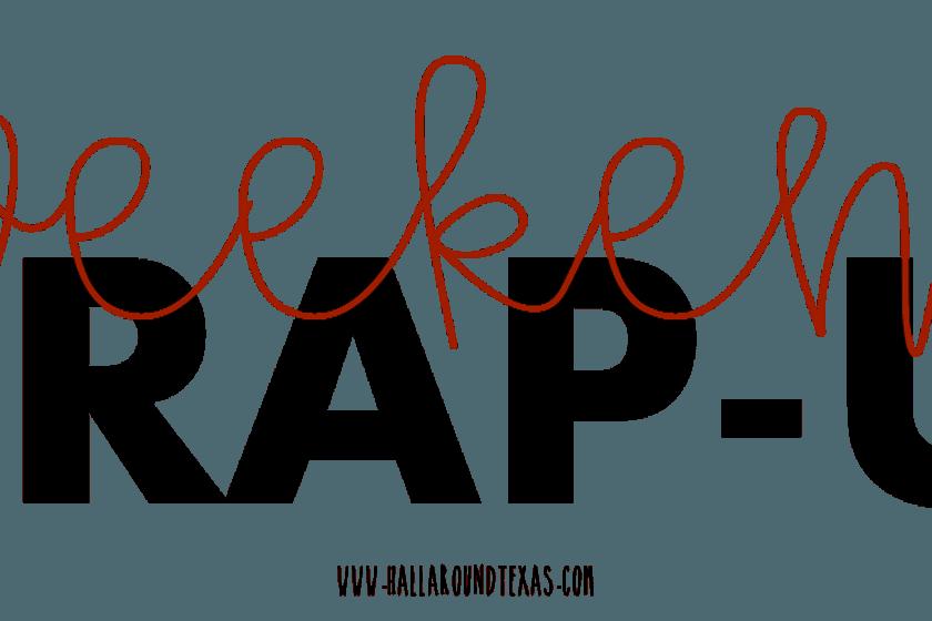 Weekend Wrap - Week 3