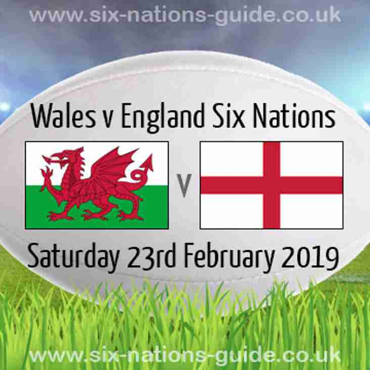 England v Wales Saturday 23rd, 16-45 KO