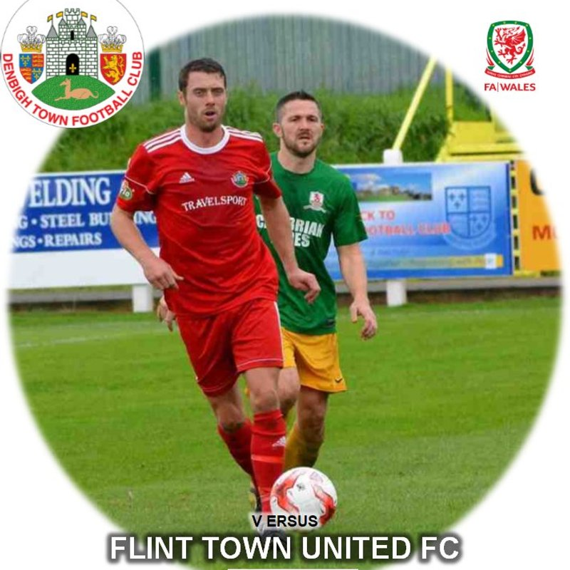 Match Preview Denbigh Town v Flint Town Utd Sat 24th 2.30pm