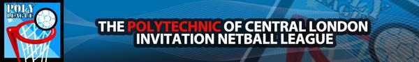 The Polytechnic of Central London Invitation Netball League