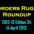 BORDERS RUGBY ROUNDUP - EDITION 34 - 14.4.13