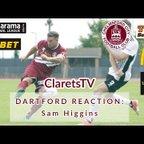 REACTION: Sam Higgins - Post Dartford - 12/08/2019